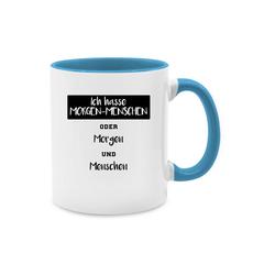 Shirtracer Tasse Ich hasse Morgen Menschen oder Morgen und Menschen - Tasse mit Spruch - Tasse zweifarbig - Tassen, ich hasse menschen tasse