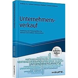 Unternehmensverkauf. Bärbel Schnee-Gronauer  Andreas R. J. Schnee-Gronauer  - Buch