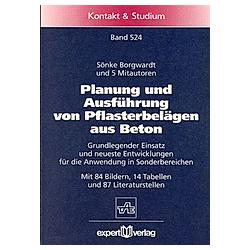 Planung und Ausführung von Pflasterbelägen aus Beton. Sönke Borgwardt  - Buch