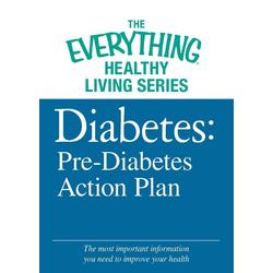 Diabetes: Pre-Diabetes Action Plan: eBook von