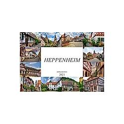 Heppenheim Impressionen (Wandkalender 2021 DIN A4 quer)
