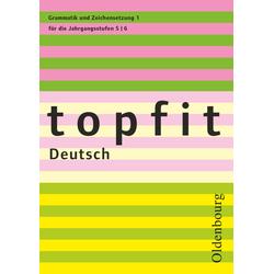 Topfit Deutsch - 5./6. Jahrgangsstufe. H.1: Buch von Sonja Krack