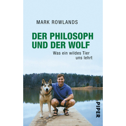 DER PHILOSOPH UND DER WOLF - Philosophie und Achtsamkeit