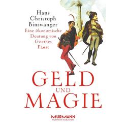 Geld und Magie als Buch von Hans-Christoph Binswanger