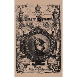 Unser Bismarck als Buch von Otto von Bismarck