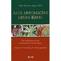 Aloe arborescens gegen Krebs