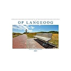 OP LANGEOOG (Wandkalender 2021 DIN A4 quer)