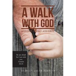 A Walk with God als Taschenbuch von Stanley Jacob Rexroth