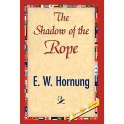 The Shadow of the Rope als Buch von W. Hornung E. W. Hornung