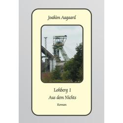 Lohberg 1 als Buch von Joakim Aagaard