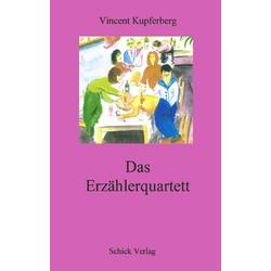 Das Erzählerquartett als Buch von Vincent Kupferberg
