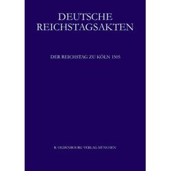 Der Reichstag zu Köln 1505 als Buch von
