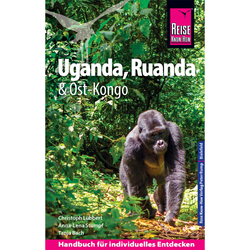 Reise Know-How Reiseführer Uganda, Ruanda - Uganda|Ruanda