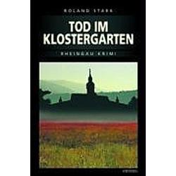 Tod im Klostergarten. Roland Stark  - Buch