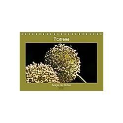 Porree - Magie der Blüten (Tischkalender 2021 DIN A5 quer) - Kalender