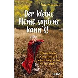 Der kleine Homo sapiens kann's!. Rita Messmer  - Buch