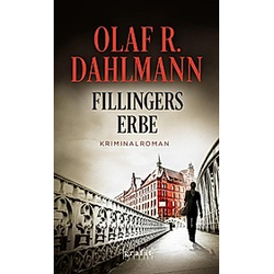 Fillingers Erbe. Olaf R. Dahlmann  - Buch