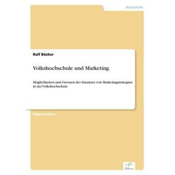 Volkshochschule und Marketing als Buch von Ralf Bücker