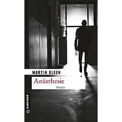 Anästhesie. Martin Kleen  - Buch