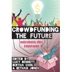 Crowdfunding the Future als Buch von