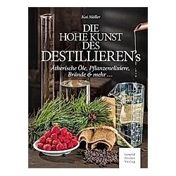 Die hohe Kunst des Destillierens. Kai Möller  - Buch