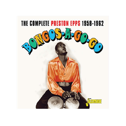 Preston Epps - BONGOS-A-GO-GO. THE COMPLETE PRESTON EPSS, 1958-19 (CD)