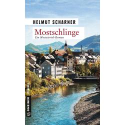 Mostschlinge als Buch von Helmut Scharner