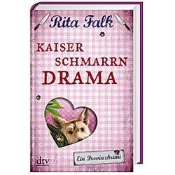 Kaiserschmarrndrama. Rita Falk  - Buch