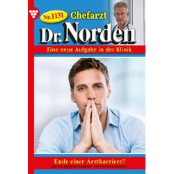 Chefarzt Dr. Norden 1131 - Arztroman