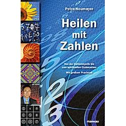 Heilen mit Zahlen. Petra Neumayer  - Buch
