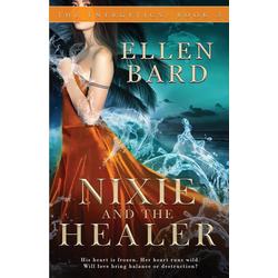 Nixie and the Healer als Taschenbuch von Ellen Bard