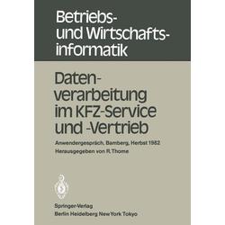 Datenverarbeitung im KFZ-Service und -Vertrieb als Buch von