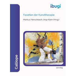Facetten der Kunsttherapie: eBook von