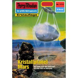 Perry Rhodan 1711: Kristallplanet Mars: eBook von Peter Griese