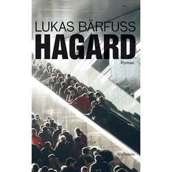 Hagard als Buch von Lukas Bärfuss