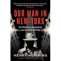 Our Man in New York. Henry Hemming  - Buch