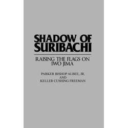 Shadow of Suribachi als Buch von Parker Albee