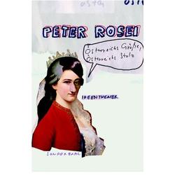 Österreichs Größe Österreichs Stolz als Buch von Peter Rosei