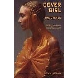 Covergirl Uncovered. Karin Holstein  - Buch