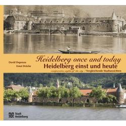 Heidelberg einst und heute /Heidelberg Once and Today