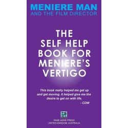 Meniere Man. The Self-Help Book For Meniere's Vertigo. als Buch von Meniere Man