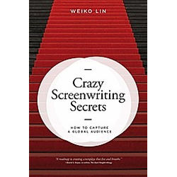 Crazy Screenwriting Secrets. Weiko Lin  - Buch