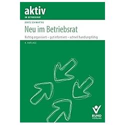 Neu im Betriebsrat. Beate Schwartau  - Buch