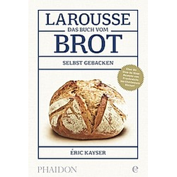 Larousse - Das Buch vom Brot