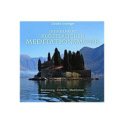 Die Heilkraft Klösterlicher Meditationsmusik