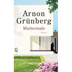 Muttermale als Buch von Arnon Grünberg
