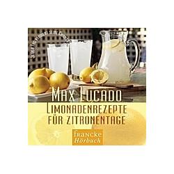 Limonadenrezepte für Zitronentage  1 Audio-CD - Hörbuch
