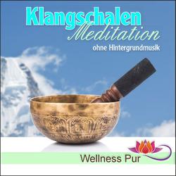 Klangschalen Meditation ohne Hintergrundmusik als Hörbuch Download von Volker Hoffmann