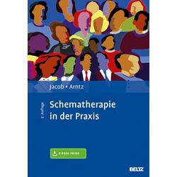 Schematherapie in der Praxis: Buch von Gitta Jacob/ Arnoud Arntz