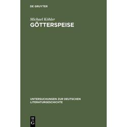 Götterspeise als Buch von Michael Köhler